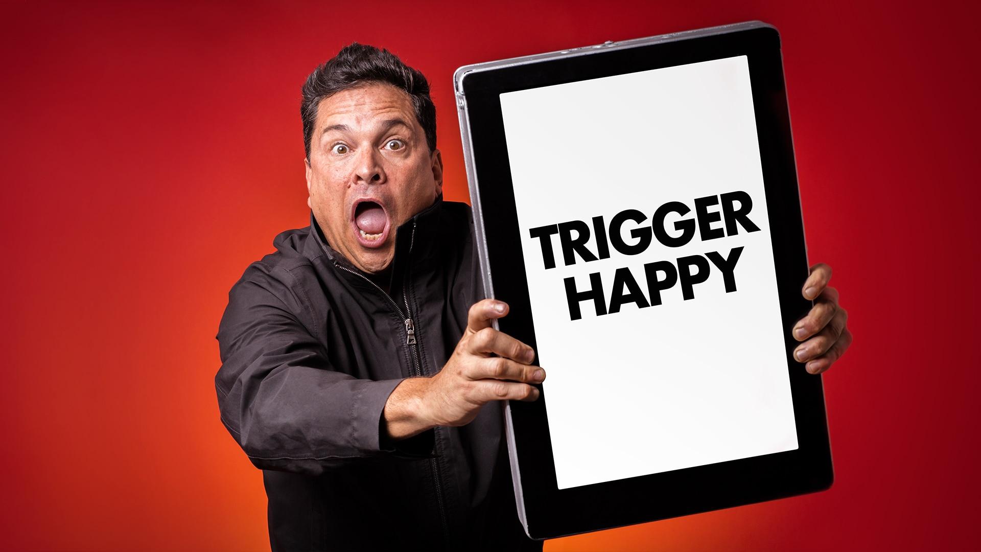 NEW: Trigger Happy