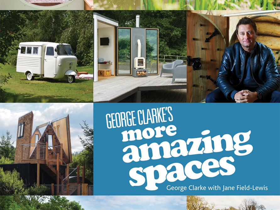 George Clarke's More Amazing Spaces book cover
