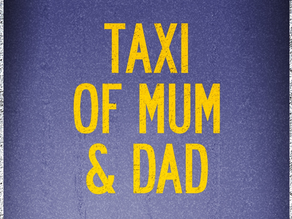 Taxi of Mum & Dad