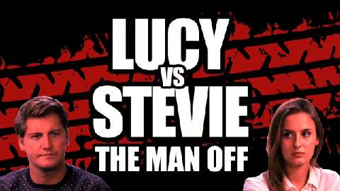 Exclusive: Stevie Vs Lucy - The Man Off