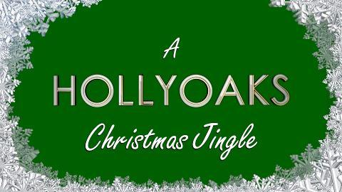 A Hollyoaks Christmas Jingle