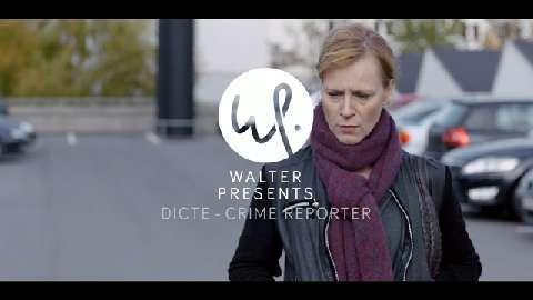 Walter Presents: Dicte - Crime Reporter