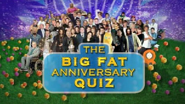 The Big Fat 25th Anniversary Quiz