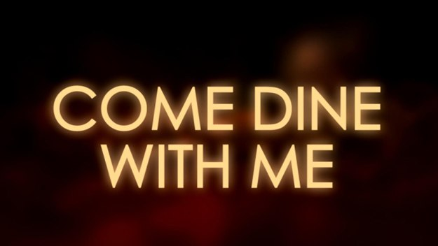 Come Dine With Me - Fri 29 Sep, 5pm