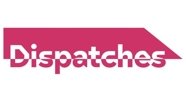 Dispatches is Channel 4's award-winning investigative current affairs programme
