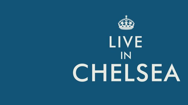 Live in Chelsea