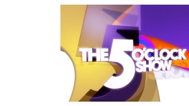 The 5 O'Clock Show