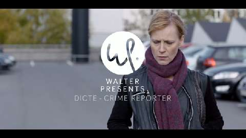 Walter Presents: Dicte - Crime Reporter