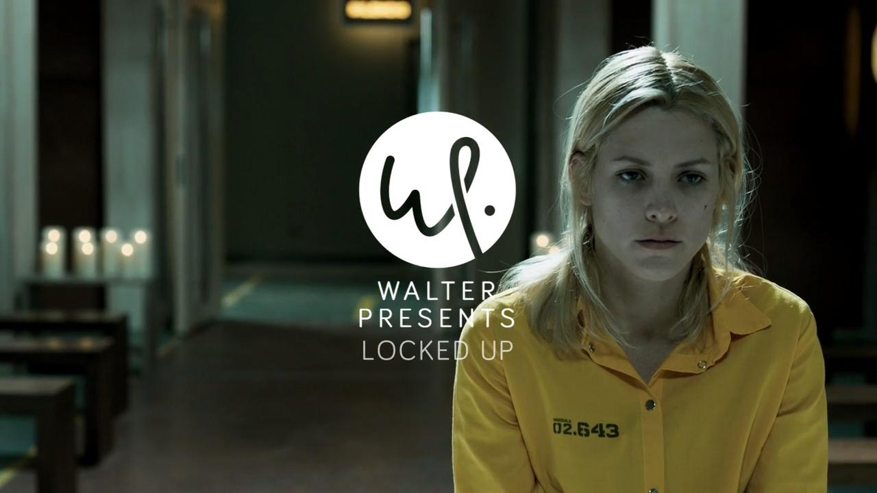 Walter Presents: Locked Up S2