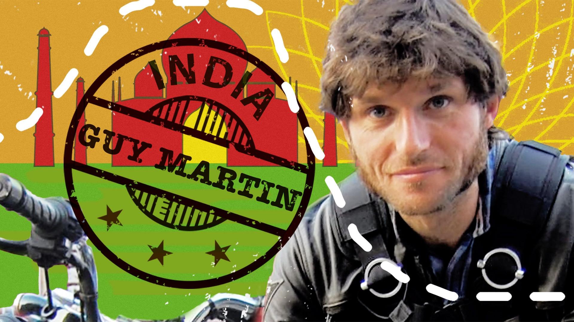 India Guy Martin
